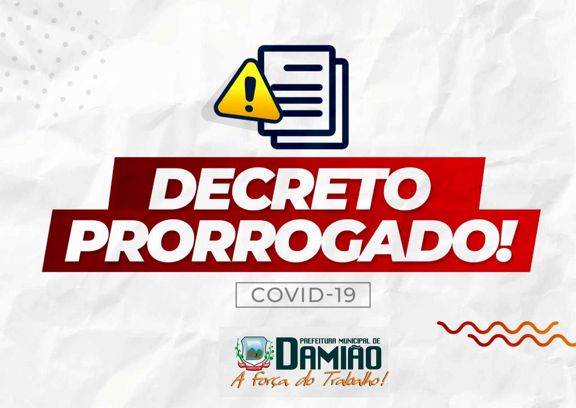 DECRETO Nº 017 DE 22 DE JUNHO DE 2020 – PRORROGAÇÃO DE MEDIDAS EMERGENCIAIS CORONAVÍRUS
